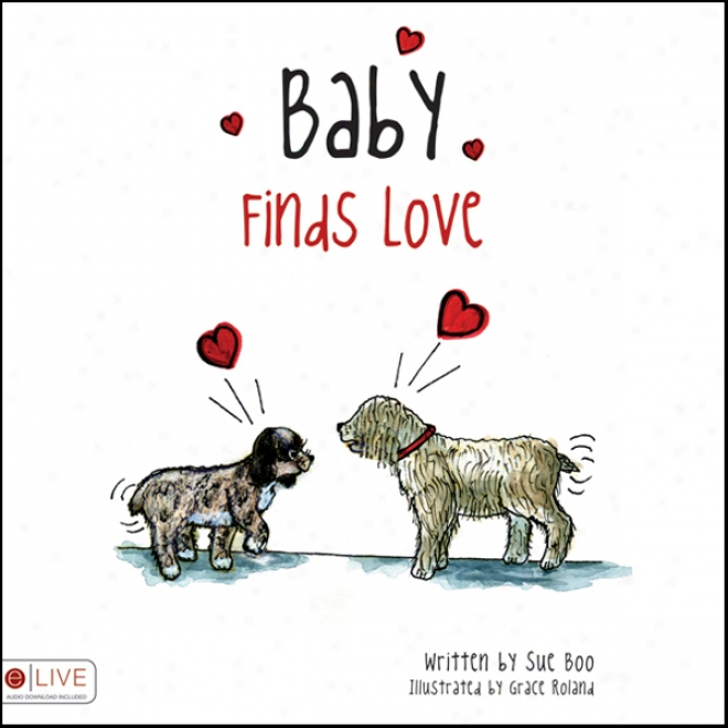 Baby Finds Lov3 (unabridged)