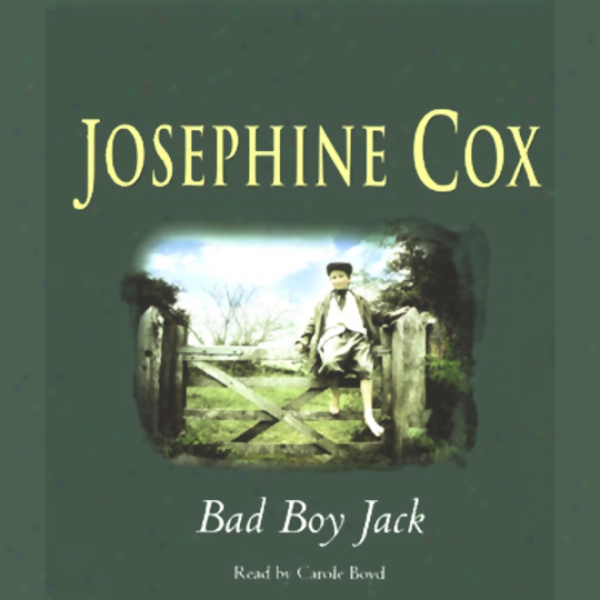 Bad Lad Jack (unabridged)