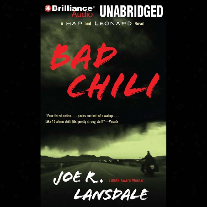 Bad Chili: A Hap And Leonard Novel #4 (unabridged)