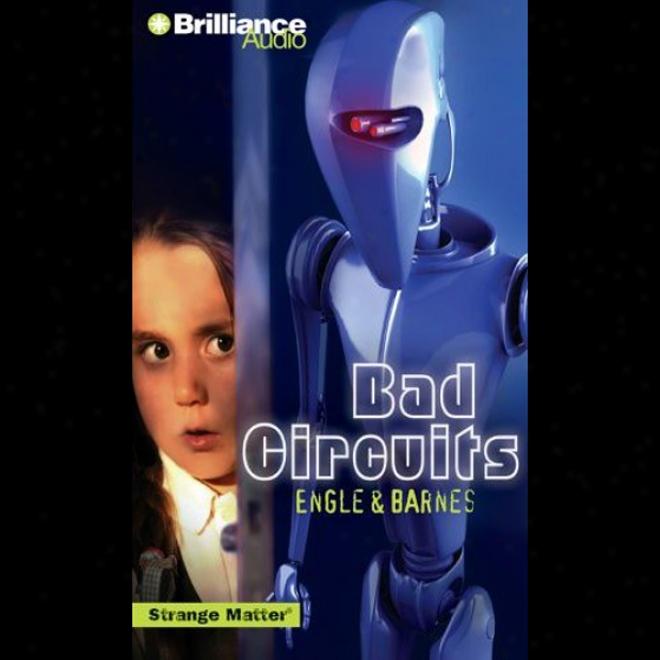 Bad Circuits: Strange Matter #6