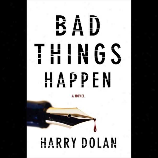 Bad Things Happen (unabridged)