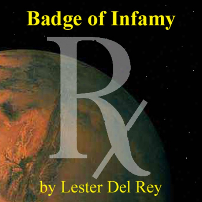 Badge Of Infamy (unabridged)