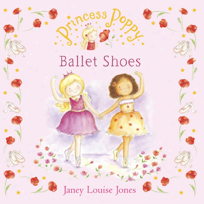 Ballet Shoes: Princess Poppy (unabridged)