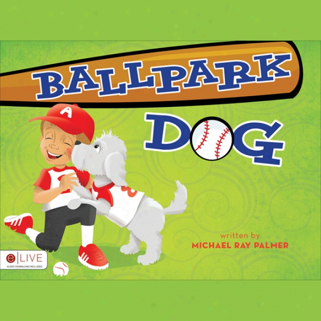 Ballpark Dog (unabridged)