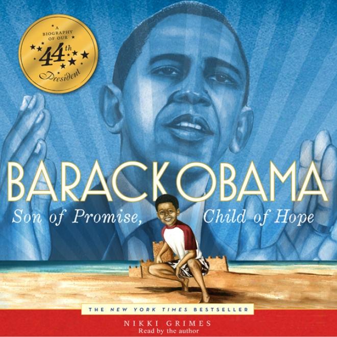 Barack Obama: Son Of Promise, Child Of Hope (unabridged)