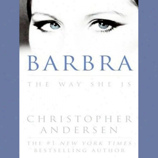 Barbra: The Way She Is (unabridged)