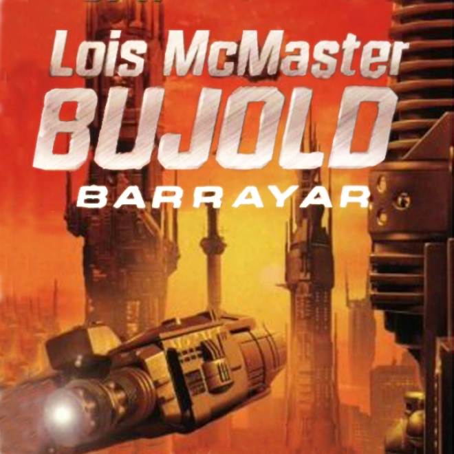 Barrayar: A Vorkosigan Adventure (unabridged)