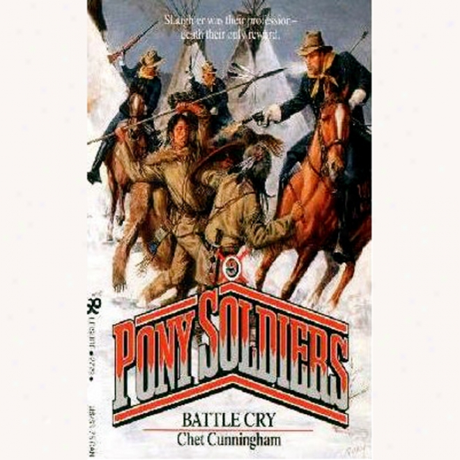Battle Cry: Pony Soldiers, Book 9 (unabridged)