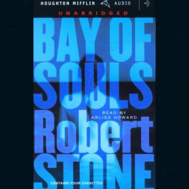 Bay Of Souls (unabridged)