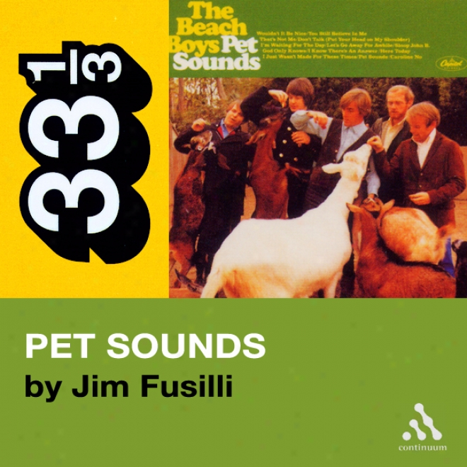 Beach Boys' Pet Sounds (33 1/3 Series) (unabridged)