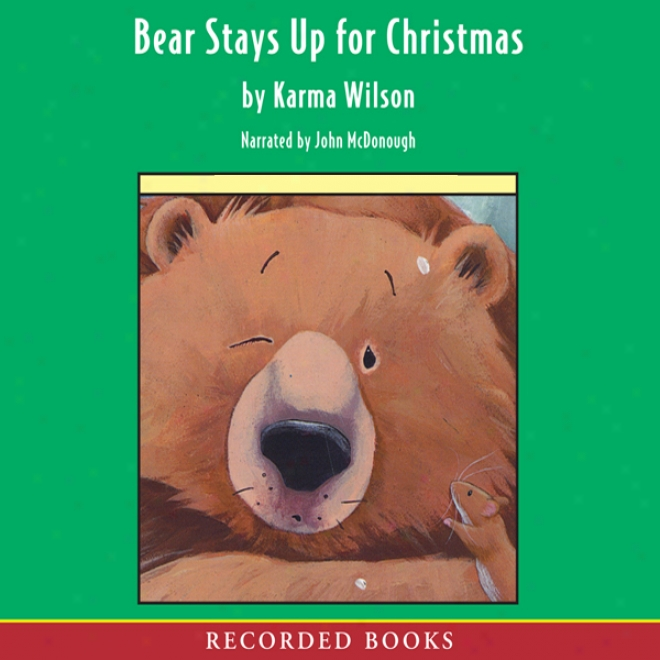Bear Stays Up For Christmas (unabridged)