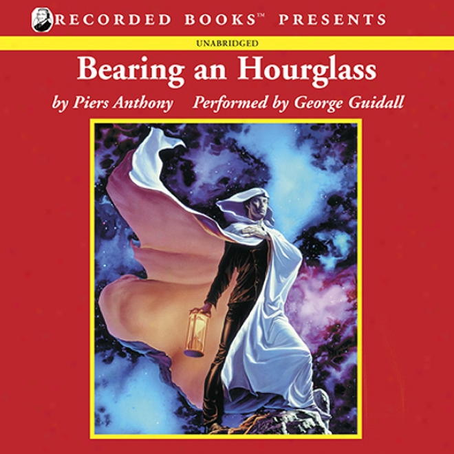 Bearing An Hourglass: Incarnations Of Immortality, Bopk Two (unabridged)