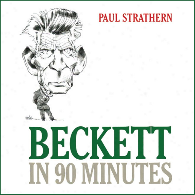 Beckett In 90 Minutes (unabridged)