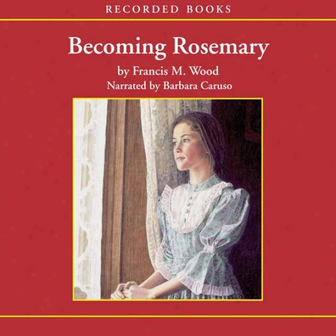 Becoming Rosemary (unabridged)