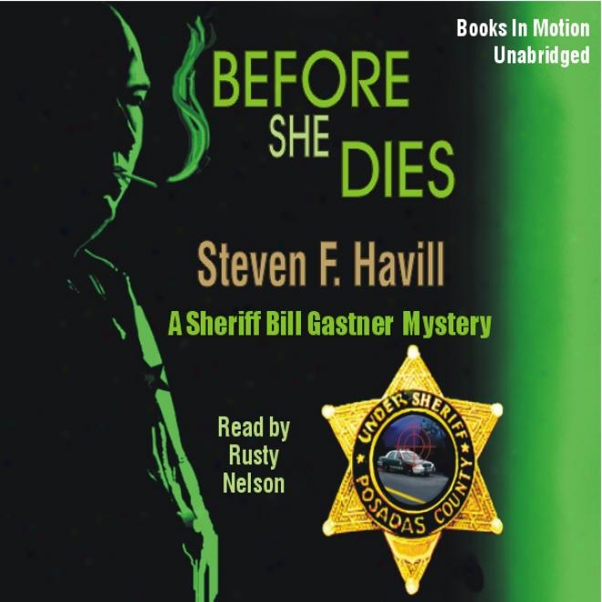 Before She Dies (unabeidged)