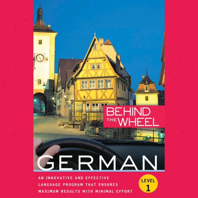 Behind The Wheel: German 1 (unabridged)