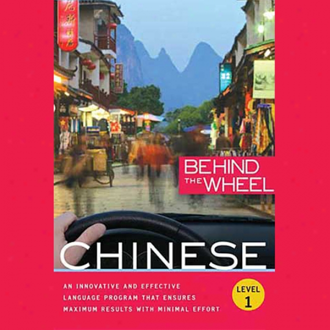 Behind The Wheel - Mandarin Chinese 1 (unabridged)