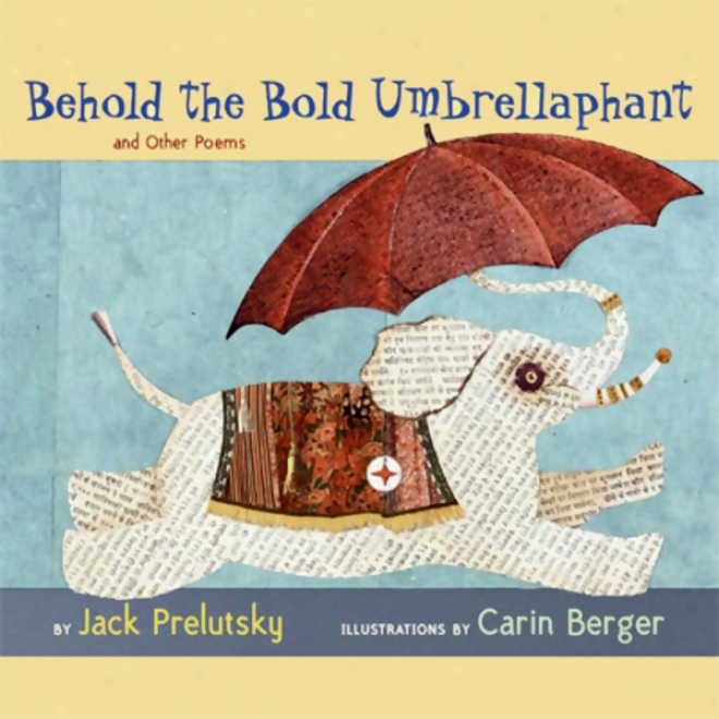 Behold The Bold Umbrellaphant (unabridged)