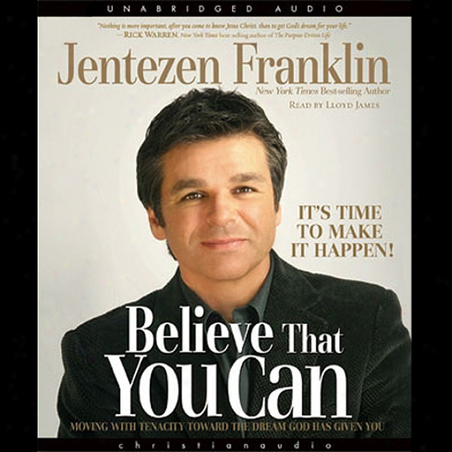 Believe That You Can (unabridged)