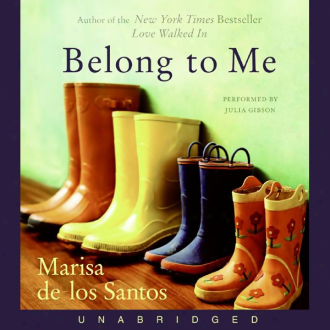 Belong To Me (unabridged)