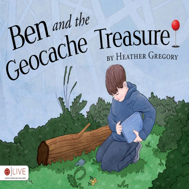 Ben And The Geocache Treasure (unabridged)