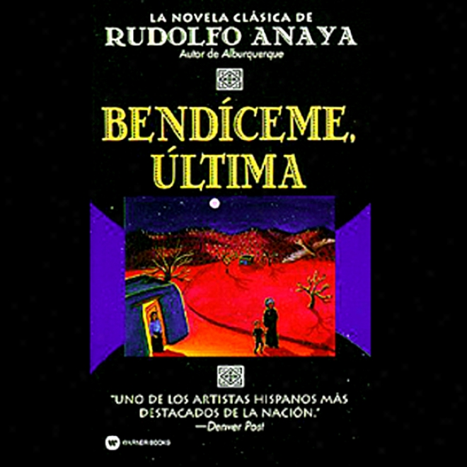 Bendiceme, Ultima (unabridged)