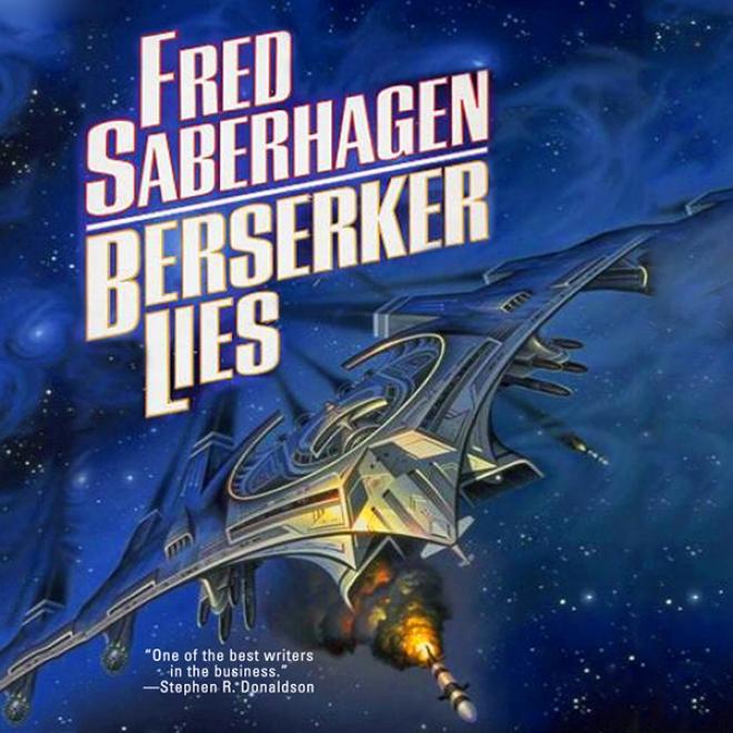 Berserker Lies (unabridged)