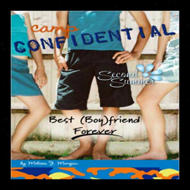 Best (boy) Friend Forever: Camp Confidential #9 (unabridged)