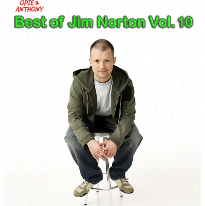 Best Of Jim Norton, Vol. 10 (opie & Anthony) (unabridged)