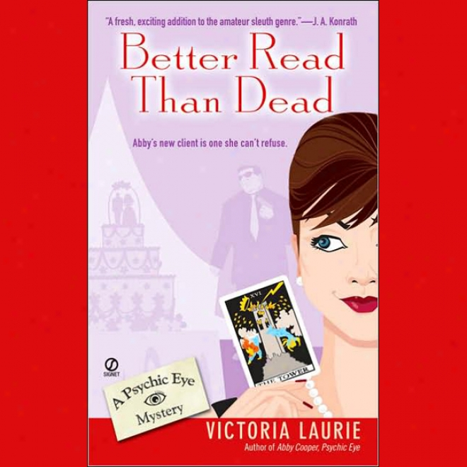 Better Read Than Dead: Psychic Eye Mysteries, Book 2 (unabridged)