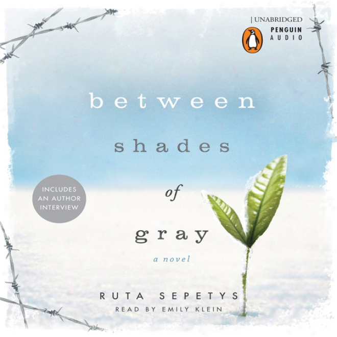 Between Shades Of Gray (unabridged)