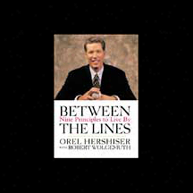 Between The Lines: Nine Principles To Live By (unabridged)