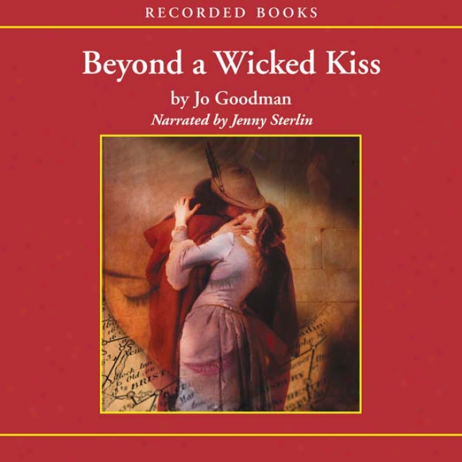 Beyond A Wicked Kiss (unabridged)