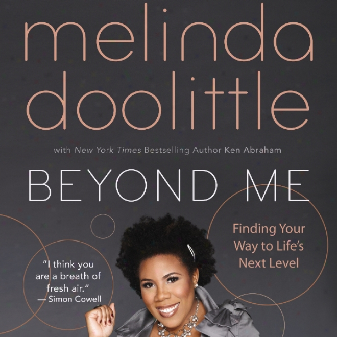 Beyond Me: Finding Your Way To Life's Next Level (unabridgee)