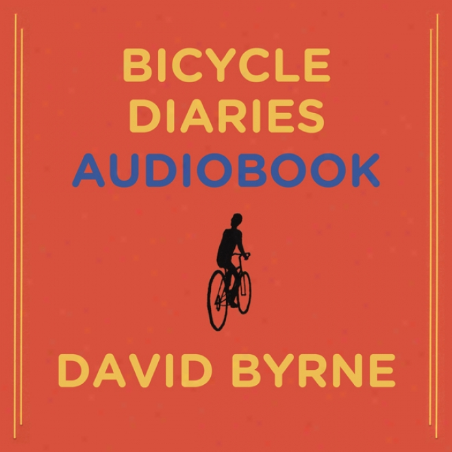 Bicycle Diaries (unabridged)
