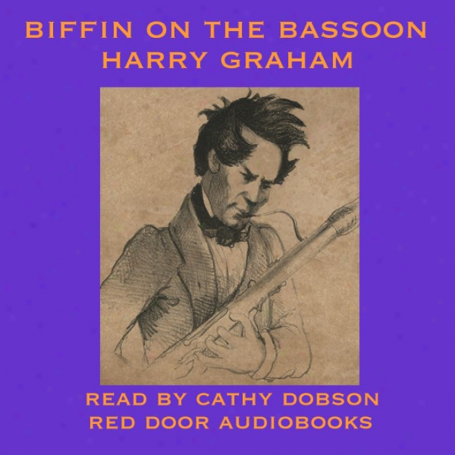 Biffin On The Bassoon (unabridged)