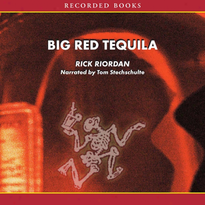 Great Red Tequila: A Tres Navarre Trade, Book 1 (unabridged)