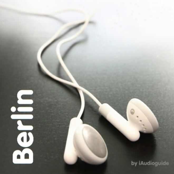 Bilingual Berlin Audio Guide For German Learners (unabridged)