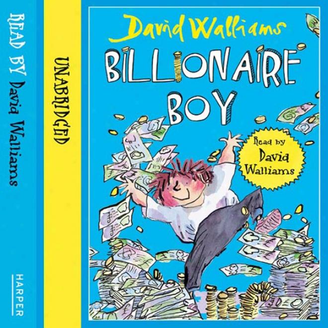 Billionaire Boy (unabridged)