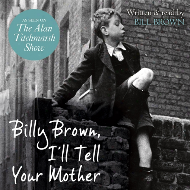 Billy Brown, I'll Tell Your Native (unabridged)