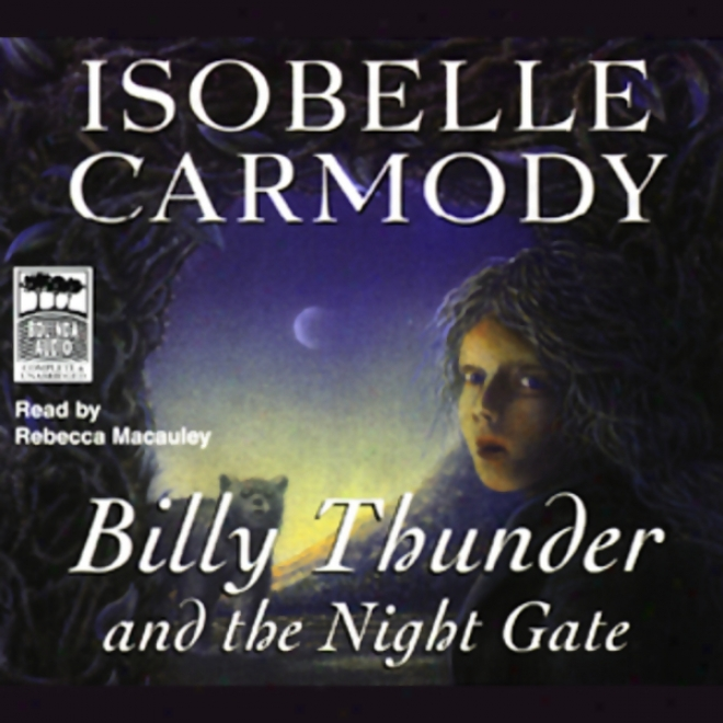 Billy Sound And The Night Gate (unabridged)