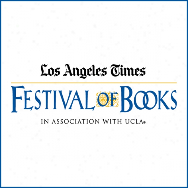 Biography: The Corridors Of Force (2009): Los Angeles Times Festival Of Books