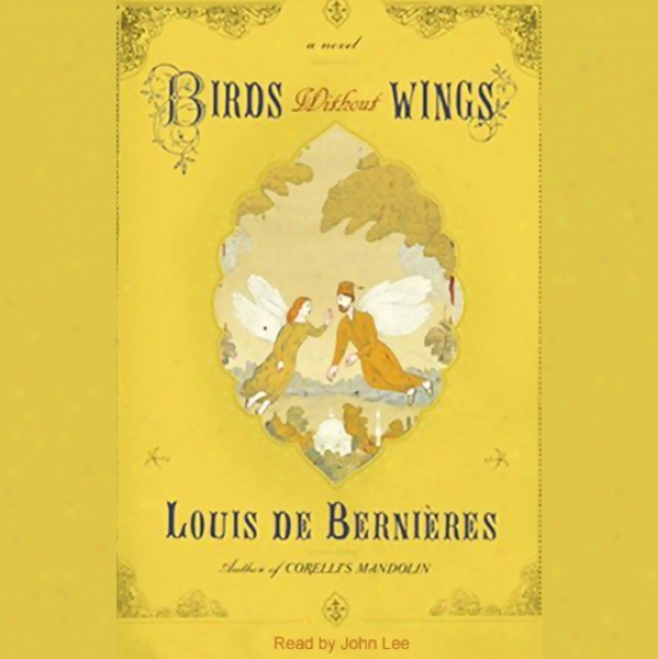Birds Without Wings (unabridged)
