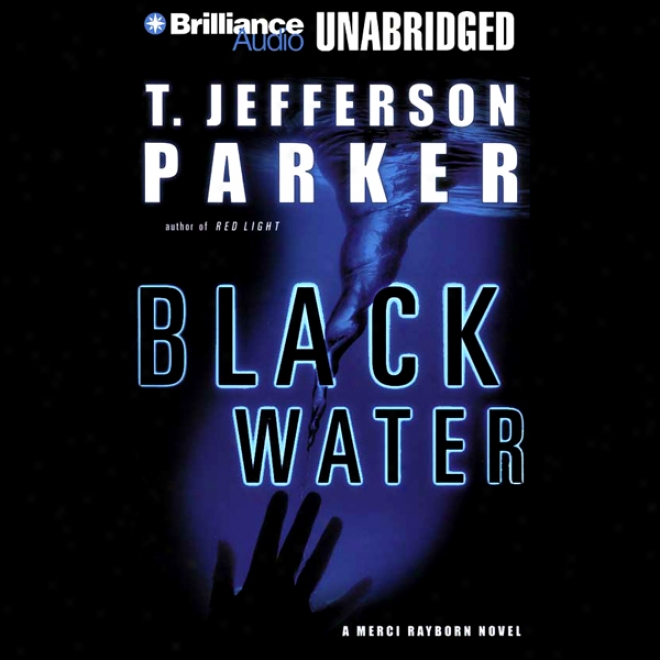 Black Water: Merci Rayborn #3 (unabridged)