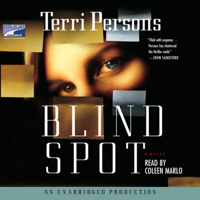 Blind Spot: A Novel (unabridged)