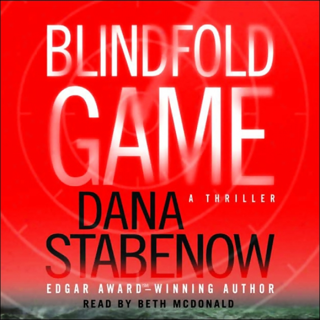 Blindfold Game: A Thriller (unabridged)
