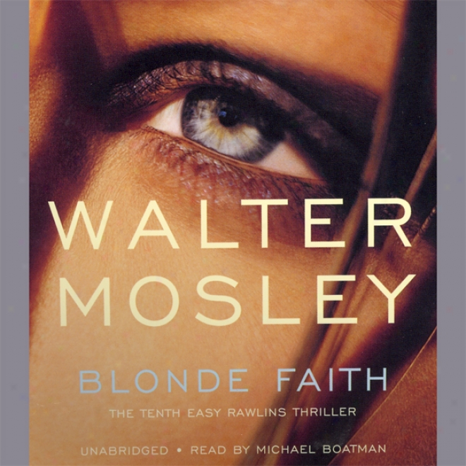 Blonde Faith (unabridged)