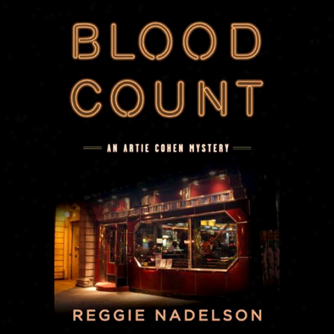 Blood Count: An Artie Coheh Mystery (unabridged)