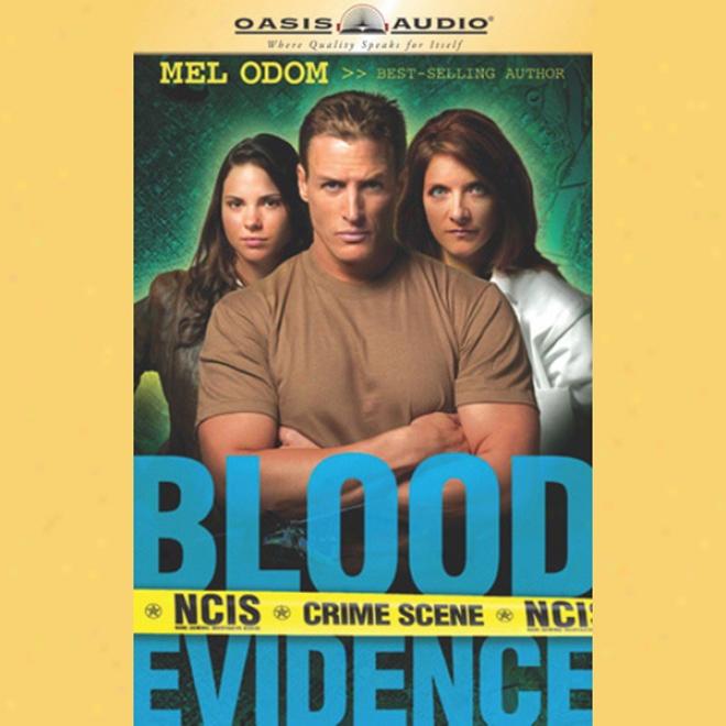 Blood Evidence: Ncis