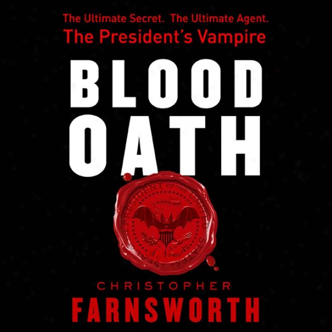 Blood Oath (unabridged)